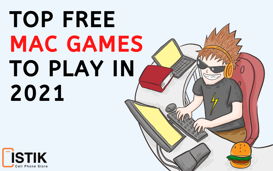 Top Free Mac Games to Play in 2021