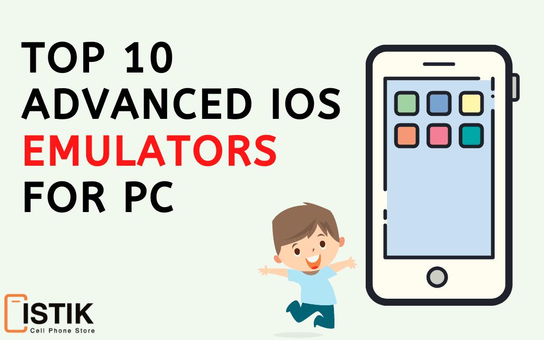Top 10 Advanced iOS Emulators for PC